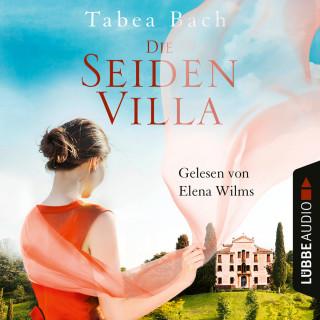 Tabea Bach: Die Seidenvilla - Seidenvilla-Saga, Band 1 (Ungekürzt)