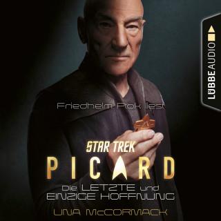 Una McCormack: Star Trek - Picard - Die letzte und einzige Hoffnung (Ungekürzt)
