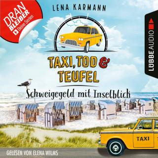 Lena Karmann: Schweigegeld mit Inselblick - Taxi, Tod und Teufel, Folge 2 (Ungekürzt)