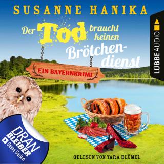 Susanne Hanika: Der Tod braucht keinen Brötchendienst - Sofia und die Hirschgrund-Morde, Teil 8 (Ungekürzt)