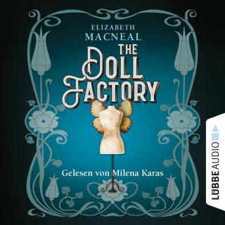 Elizabeth Macneal: The Doll Factory (Ungekürzt)