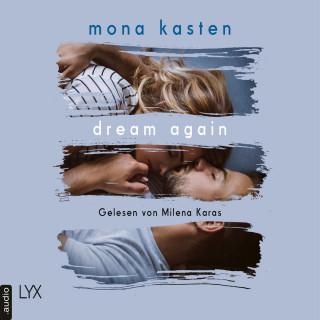 Mona Kasten: Dream Again - Again-Reihe, Band 5 (Ungekürzt)