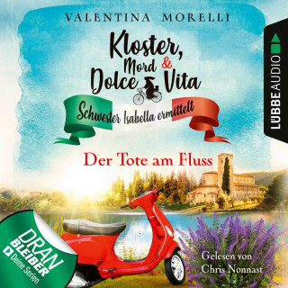 Valentina Morelli: Der Tote am Fluss - Kloster, Mord und Dolce Vita - Schwester Isabella ermittelt, Folge 2 (Ungekürzt)