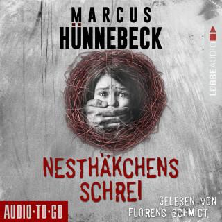 Marcus Hünnebeck: Nesthäkchens Schrei (Ungekürzt)
