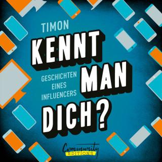 Timon, Klengan: Kennt man dich? - Geschichten eines Influencers (Ungekürzt)