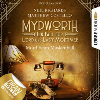 Matthew Costello, Neil Richards: Mord beim Maskenball - Mydworth - Ein Fall für Lord und Lady Mortimer 4 (Ungekürzt)