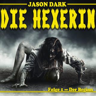 Jason Dark: Der Beginn - Die Hexerin, Folge 1