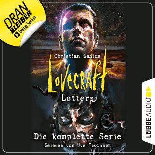 Christian Gailus: Lovecraft Letters - Die komplette Serie, Folge 1-8 (Ungekürzt)