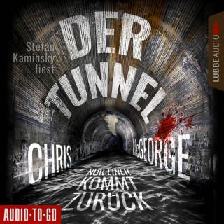 Chris McGeorge: Der Tunnel - Nur einer kommt zurück (Ungekürzt)