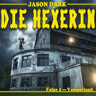 Jason Dark: Vampirjagd - Die Hexerin, Folge 2