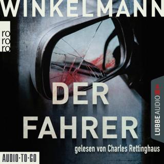 Andreas Winkelmann: Der Fahrer - Kerner und Oswald, Band 3 (Gekürzt)