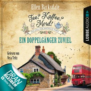 Ellen Barksdale: Ein Doppelgänger zuviel - Nathalie Ames ermittelt - Tee? Kaffee? Mord!, Folge 14 (Ungekürzt)