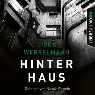 Lioba Werrelmann: Hinterhaus - Berlin-Krimi, Band 1