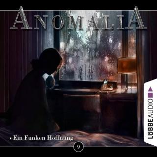 Lars Eichstaedt: Anomalia - Das Hörspiel, Folge 9: Ein Funken Hoffnung