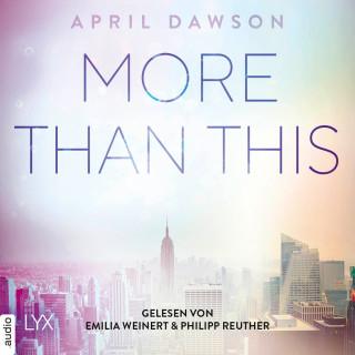April Dawson: More Than This - Up-All-Night-Reihe, Teil 3 (Ungekürzt)