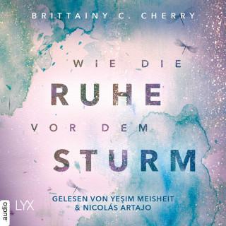 Brittainy C. Cherry: Wie die Ruhe vor dem Sturm - Chances-Reihe, Band 1 (Ungekürzt)