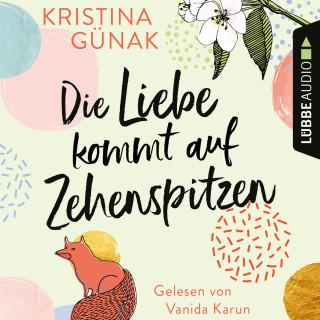 Kristina Günak: Die Liebe kommt auf Zehenspitzen (Ungekürzt)