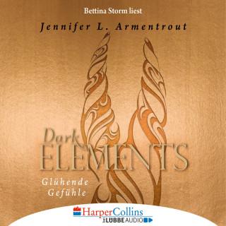 Jennifer L. Armentrout: Glühende Gefühle - Dark Elements 4