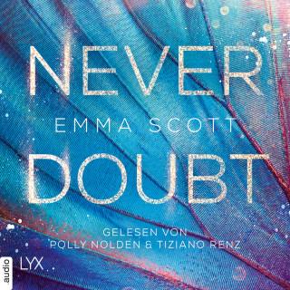 Emma Scott: Never Doubt (Ungekürzt)