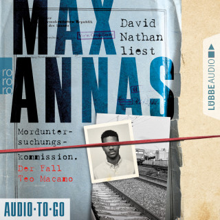 Max Annas: Morduntersuchungskommission - Der Fall Teo Macamo (Ungekürzt)