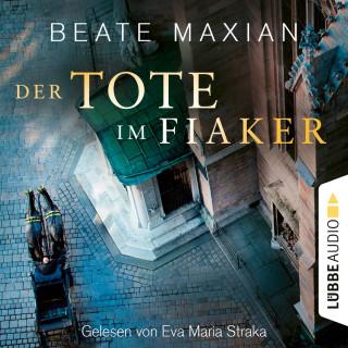 Beate Maxian: Der Tote im Fiaker - Wien-Krimi, Teil 10 (Ungekürzt)