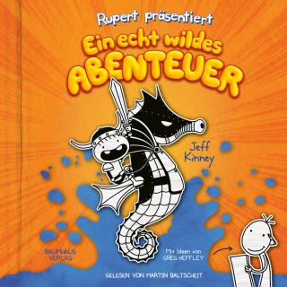 Jeff Kinney: Rupert präsentiert: Ein echt wildes Abenteuer (Ungekürzt)