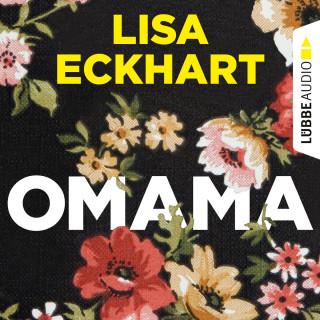 Lisa Eckhart: Omama (Ungekürzt)
