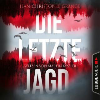 Jean-Christophe Grangé: Die letzte Jagd (Gekürzt)