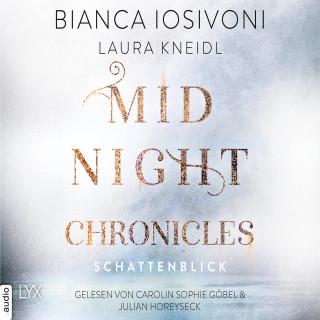 Bianca Iosivoni, Laura Kneidl: Schattenblick - Midnight-Chronicles-Reihe, Teil 1 (Ungekürzt)