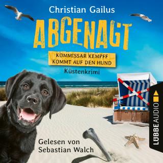 Christian Gailus: Abgenagt - Kommissar Kempff kommt auf den Hund - Küsten-Krimi (Ungekürzt)