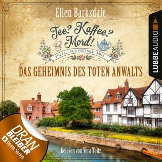 Ellen Barksdale: Das Geheimnis des toten Anwalts - Nathalie Ames ermittelt - Tee? Kaffee? Mord!, Folge 15 (Ungekürzt)