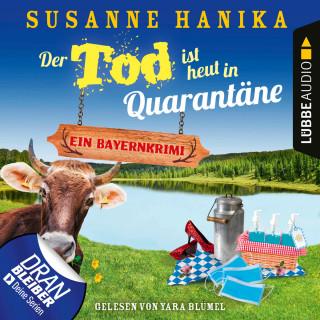 Susanne Hanika: Der Tod ist heut in Quarantäne - Ein Bayernkrimi - Sofia und die Hirschgrund-Morde, Teil 10 (Ungekürzt)