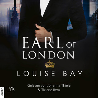 Louise Bay: Earl of London - New York Royals, Band 5 (Ungekürzt)