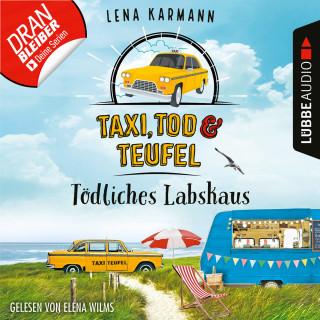 Lena Karmann: Tödliches Labskaus - Taxi, Tod und Teufel, Folge 4 (Ungekürzt)
