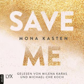 Mona Kasten: Save Me - Maxton Hall Reihe, Band 1 (Ungekürzt)