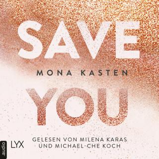 Mona Kasten: Save You - Maxton Hall Reihe, Band 2 (Ungekürzt)