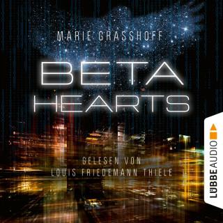Marie Graßhoff: Beta Hearts (Ungekürzt)