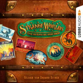 L. D. Lapinski: Strangeworlds - Öffne den Koffer und spring hinein! (Ungekürzt)