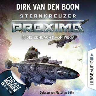 Dirk van den Boom: Die Schlacht von Wega - Sternkreuzer Proxima, Folge 6 (Ungekürzt)