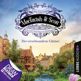 Gitta Edelmann: Der verschwundene Gärtner - MacTavish & Scott - Die Lady Detectives von Edinburgh, Folge 1 (Ungekürzt)