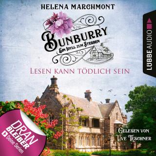 Helena Marchmont: Lesen kann tödlich sein - Bunburry - Ein Idyll zum Sterben, Folge 9 (Ungekürzt)