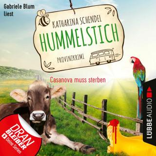 Katharina Schendel: Casanova muss sterben - Provinzkrimi - Hummelstich, Folge 2 (Ungekürzt)