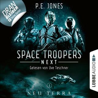 P. E. Jones: Neu Terra - Space Troopers Next, Folge 1 (Ungekürzt)