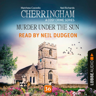 Matthew Costello, Neil Richards: Murder under the Sun - Cherringham - A Cosy Crime Series, Episode 36 (Unabridged)