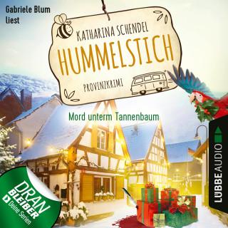 Katharina Schendel: Mord unterm Tannenbaum - Provinzkrimi - Hummelstich, Folge 3 (Ungekürzt)