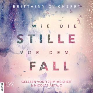 Brittainy C. Cherry: Wie die Stille vor dem Fall. Erstes Buch - Chances-Reihe, Band 2.1 (Ungekürzt)