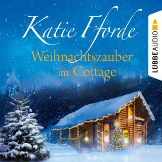 Katie Fforde: Weihnachtszauber im Cottage (Ungekürzt)