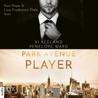 Vi Keeland, Penelope Ward: Park Avenue Player (Ungekürzt)