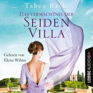 Tabea Bach: Das Vermächtnis der Seidenvilla - Seidenvilla-Saga, Teil 3 (Ungekürzt)