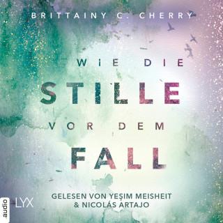 Brittainy C. Cherry: Wie die Stille vor dem Fall. Zweites Buch - Chance-Reihe, Band 2.2 (Ungekürzt)